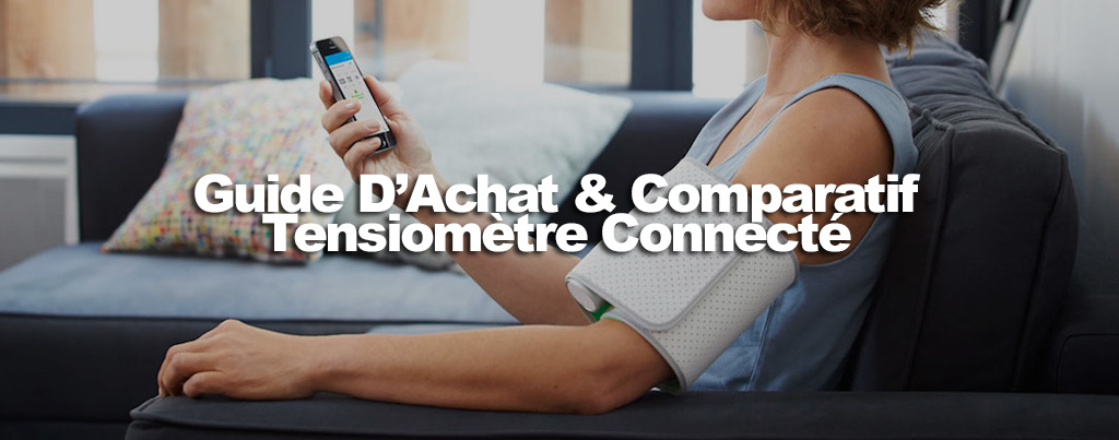 Tensiometre-connecte-comparatif